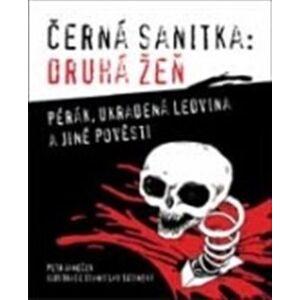 Černá sanitka : Druhá žeň - Petr Janeček