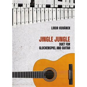 Jingle Jungle - Duet for Glockenspiel and Guitar - Libor Kubánek
