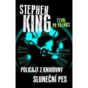Čtyři po půlnoci II. Policajt z knihovny, Sluneční pes - Stephen King
