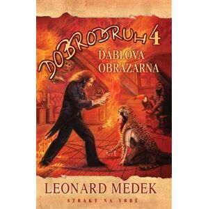 Dobrodruh: Ďáblova obrazárna. Dobrodruh 04 - Leonard Medek