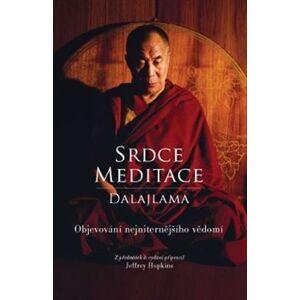 Srdce meditace. Objevování nejvnitřnějšího uvědomění - Dalajlama