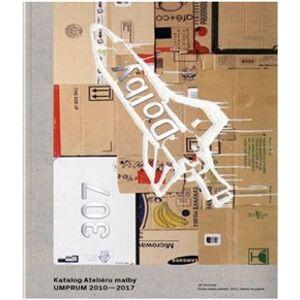 Dolby 307 - Katalog Ateliéru malby UMPRUM 2010–2017