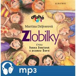 Zlobilky, mp3 - Martina Drijverová