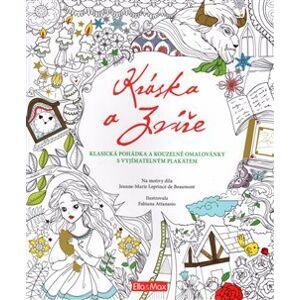 Kráska a zvíře, klasická pohádka a kouzelné omalovánky - Valeria Manferto de Fabianis