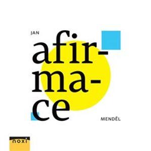 Afirmace - Jan Menděl