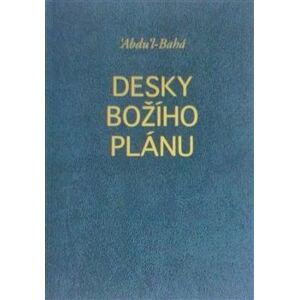 Desky Božího plánu - Abdu´l-Bahá