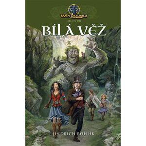 Bílá věž - Brány Skeldalu 02 - Jindřich Rohlík
