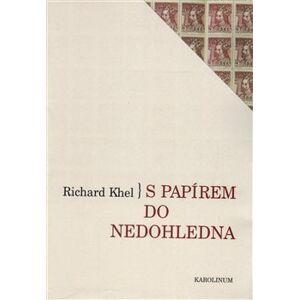 S papírem do nedohledna - Richard Khel
