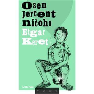 Osem percent ničoho - Etgar Keret