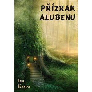 Přízrak Alubenu - Iva Kaspa