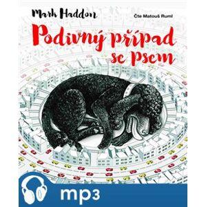 Podivný případ se psem, mp3 - Mark Haddon