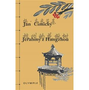 Jeřabiny z Hangzhou - Jan Cimický