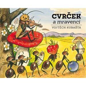 Cvrček a mravenci - Vojtěch Kubašta