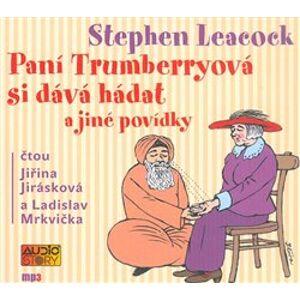 Paní Trumberryová si dává hádat, CD - Stephen Leacock
