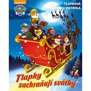 Tlapková patrola - Tlapky zachraňují svátky - kolektiv