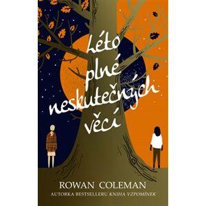 Léto plné neskutečných věcí - Rowan Coleman