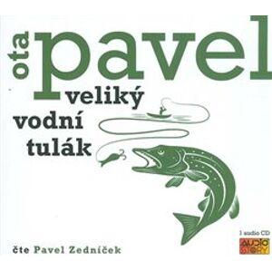 Veliký vodní tulák, CD - Ota Pavel