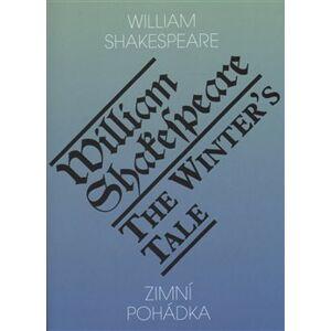 Zimní pohádka / The Winter's Tale - William Shakespeare