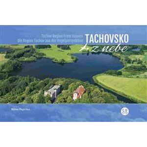 Tachovsko z nebe / Tachov Region From Heaven / Die Region Tachov aus der Vogelperspektive - Milan Paprčka
