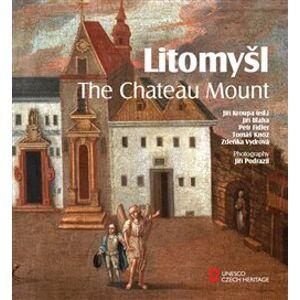 Litomyšl. The Chateau Mount - Jiří Bláha, Petr Fiedler, Zdeňka Vydrová, Tomáš Knoz