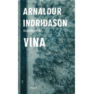 Vina. Islandská krimi - Arnaldur Indridason