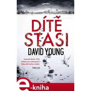 Dítě Stasi - David Young e-kniha