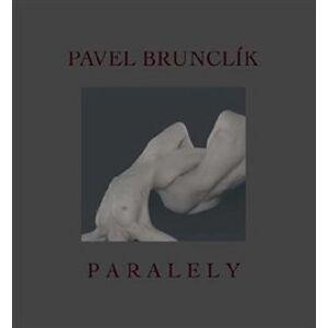 Paralely - Pavel Brunclík