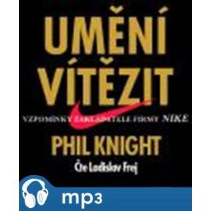Umění vítězit, mp3 - Phil Knight