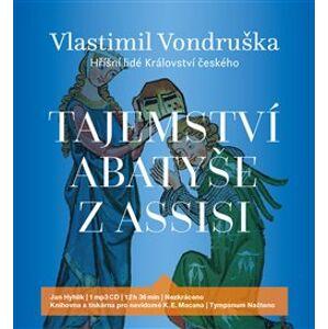 Tajemství abatyše z Assisi, CD - Vlastimil Vondruška