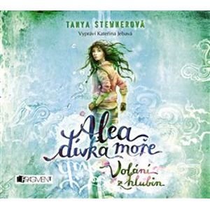Alea dívka moře: Volání z hlubin, CD - Tanya Stewnerová