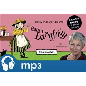 Paní Láryfáry, mp3 - Betty MacDonaldová