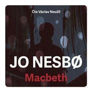 Macbeth, CD - Jo Nesbo