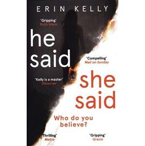 He Said, She Said - Erin Kelly