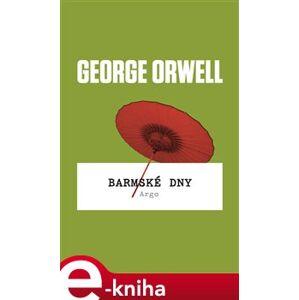Barmské dny - George Orwell e-kniha
