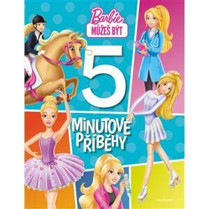 Barbie - 5minutové příběhy - kolektiv