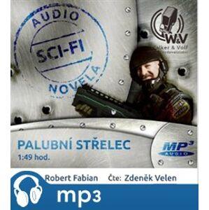 Palubní střelec, mp3 - Robert Fabian