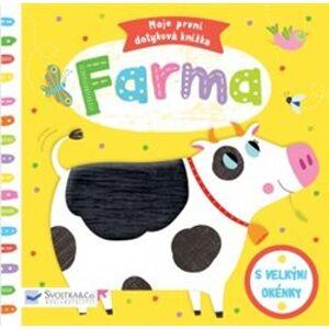 Farma - Moje první dotyková knížka - Marie-Noelle Horvath