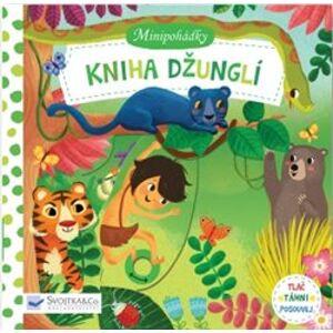Minipohádky – Kniha džunglí. Tlač, táhni, posouvej