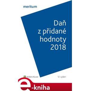 Daň z přidané hodnoty 2018. meritum - Zdeňka Hušáková