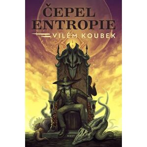 Čepel entropie - Vilém Koubek