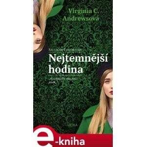 Nejtemnější hodina - Virginia Cleo Andrewsová e-kniha