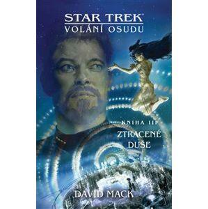 Star Trek - Ztracené duše - Volání osudu 3 - David Mack