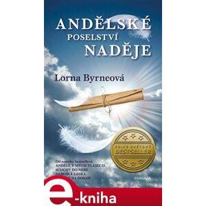 Andělské poselství naděje - Lorna Byrneová e-kniha