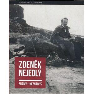 Zdeněk Nejedlý známý – neznámý?. Svědectví fotografií