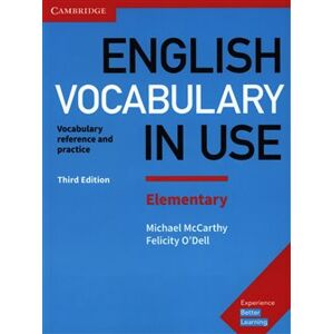 English Vocabulary in Use Elementary with answers. Third Edition - Felicity O'Dell, Michael McCarthy