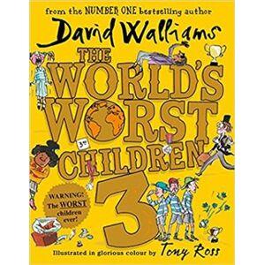The World´s Worst Children 3 - David Walliams