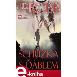 Schůzka s ďáblem - J. D. Robb e-kniha