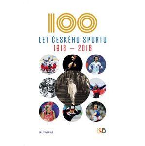 100 let českého sportu 1918-2018 - kol.