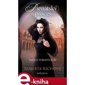 Benátský proces - Roberta Richová e-kniha