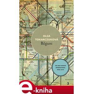 Běguni - Olga Tokarczuková e-kniha